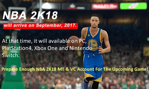 Buy Cheap NBA 2K18 MT To Enjoy Your 2K Experience